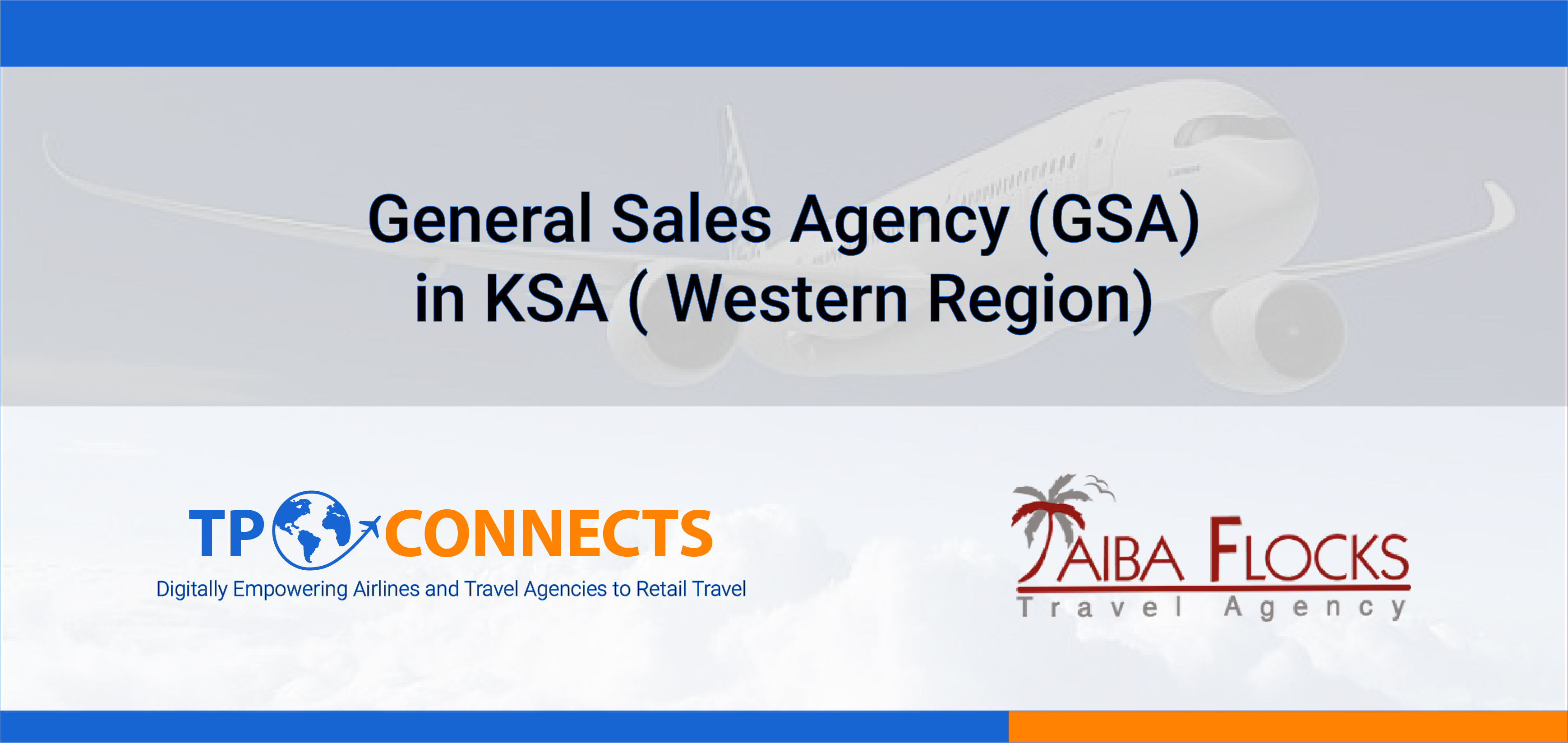 TPConnects appoints Taiba Flocks as General Sales Agent (GSA) in KSA (Western Province).